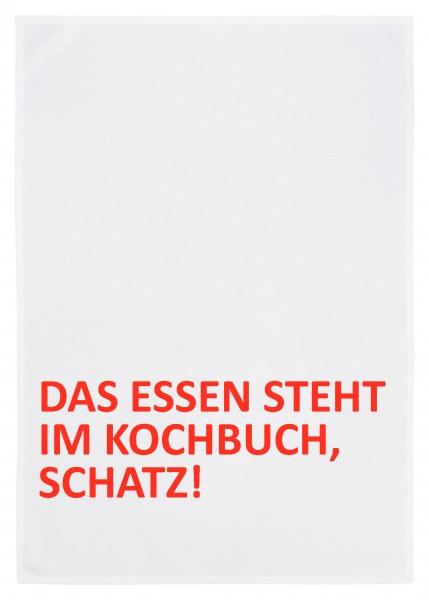 """17;30 Trockentuch 50x70cm """"Das Essen steht im Kochbuch, Schatz!"""""""