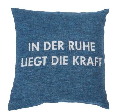 """Fussenegger Silvretta Kissenhülle """"In der Ruhe liegt die Kraft""""Blau 40 x 40 cm"""